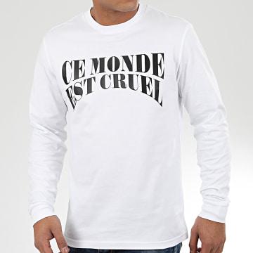 NQNT - Tee Shirt Manches Longues Ce Monde Est Cruel Blanc