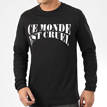NQNT - Tee Shirt Manches Longues Ce Monde Est Cruel Noir
